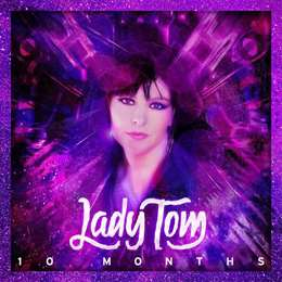 Lady Tom - 10 Monthes