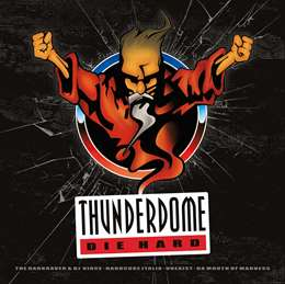 Compilation :  - Thunderdome : Die Hard