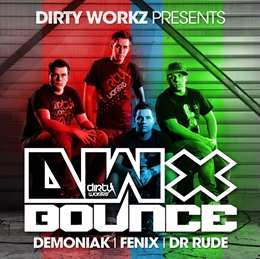 Compilation :  - Dirty Workz Presents DWX Bounce