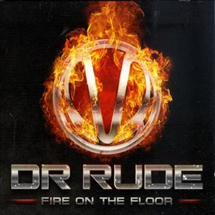 Dr Rude - Fire On The Floor