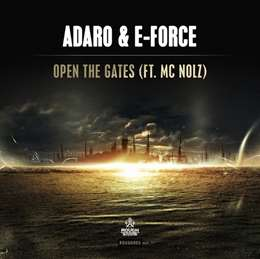 Adaro - Open The Gates (feat. Mc Nolz)