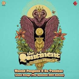 Wasted Penguinz - Island Refuge (The Qontinent 2013 Qnthem)