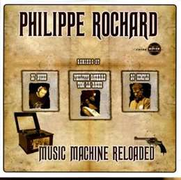 Philippe Rochard - Music Machine