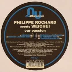 Philippe Rochard - Our Passion (Feat. Weichei)