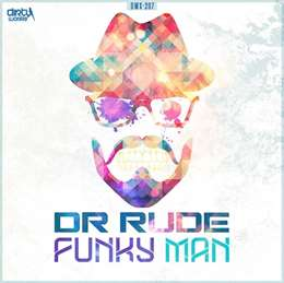 Dr Rude - Funky Ma