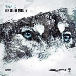 Phrantic - Minute By Minute