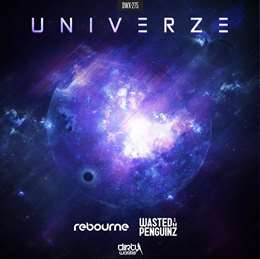Wasted Penguinz - Univerze (official Reverze 2015 Anthem)