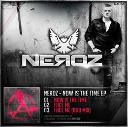 Neroz - Now Is The Time