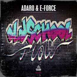 Adaro - Oldschool Flow