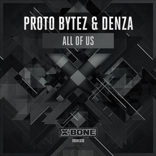 Proto Bytez - All Of Us