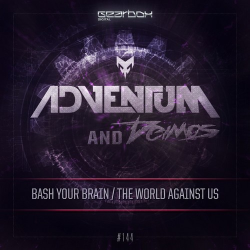 Adventum - Bash Your Brain (Feat. Deimos)