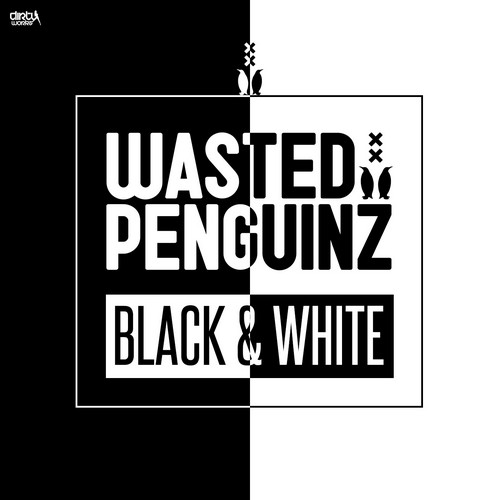 Wasted Penguinz - Black & White
