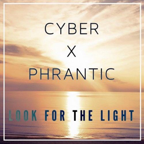 Cyber - Look For The Light