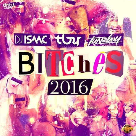Isaac - Bitches 2016