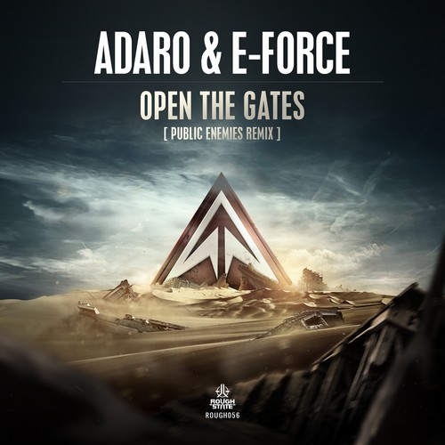Adaro - Open the Gates (Public Enemies Remix)