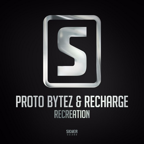 Proto Bytez - Recreation (Feat. Recharge)