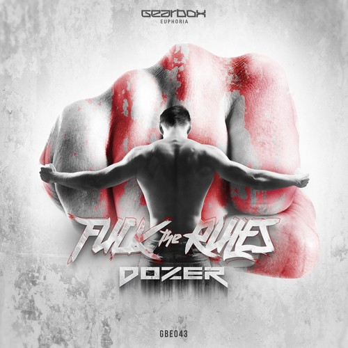 Dozer - F#ck The Rules