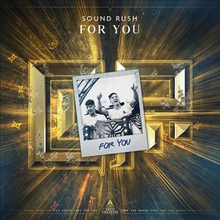 Sound Rush - For You