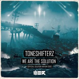 Toneshifterz - We Are The Solution (Official Solution Anthem 2019)