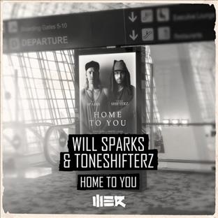 Toneshifterz - Home To You (Feat. Will Sparks)