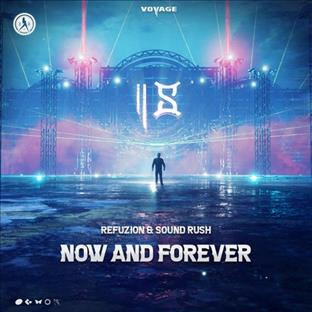 Refuzion - Now And Forever
