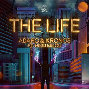 Adaro - The Life (Feat. Nikki Milou)