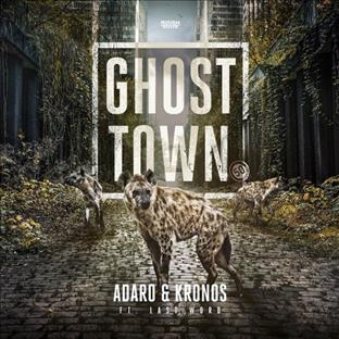 Adaro - Ghost Town (Feat. Last Word)