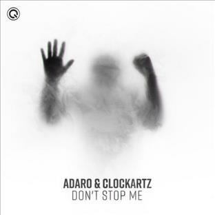 Adaro - Don't Stop Me (Feat. Clockhartz)