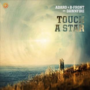 Adaro - Touch A Star (Feat. Dawnstar)