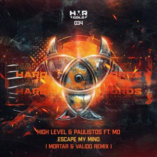 Paulistos - Escape My Mind (Feat. High Leverl & Mo) (Mortar & Valido Remix)