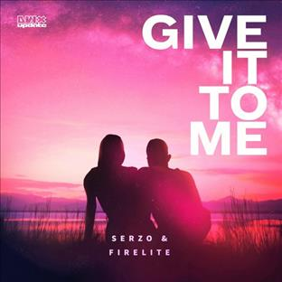 Firelite - Give It To me (Feat. Serzo)