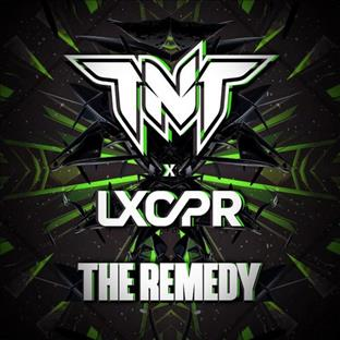 TNT - The Remedy (Feat. LXCPR)