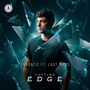Phrantic - Cutting Edge (Feat. Last Word)
