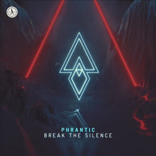 Phrantic - Break The Silence