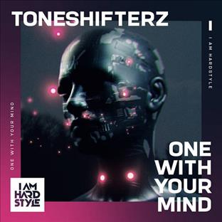 Toneshifterz - One With Your Mind