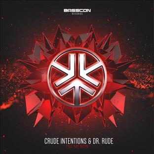 Dr Rude - Tell Me Now (Feat. Crude Intentions)