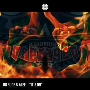 Dr Rude - It's On Fire (Feat. Alee)