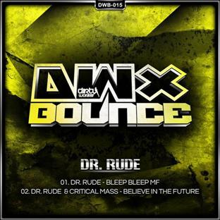 Dr Rude - Believe In The Future (Feat. Critical Mass)
