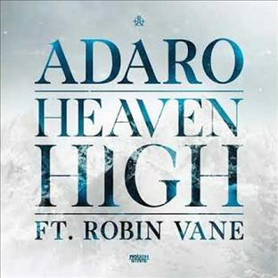 Adaro - Heaven High (Feat. Robin Vane)