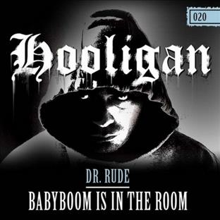 Dr Rude -  Babyboom Is In The Room