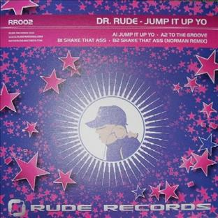 Dr Rude - To The Groove