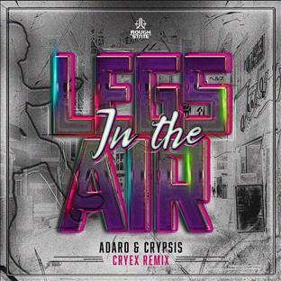 Adaro -  Legs In The Air (Cyrex Remix)