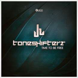 Toneshifterz - Time To Be Free