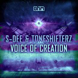 Toneshifterz - Voice Of Creation (feat. S-Dee)